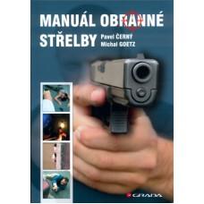Manuál obranné střelby (autoři Pavel Černý, Michal Goetz)