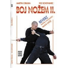 Boj nožem II. (autoři M. Cibulka, I. Schovanec)