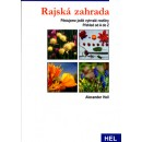 Rajská zahrada (autor Alexander Heil)
