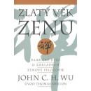 Zlatý věk zenu (autor John C. H. Wu)