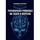 Psychopatův průvodce na cestě k úspěchu