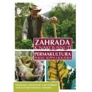 Zahrada k nakousnutí - Permakultura podle Seppa Holzera - 2. vydání