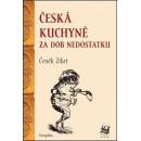 Česká kuchyně za dob nedostatku (autor Čeněk Zíbrt)
