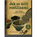 Jak se léčit rostlinami (autor Blahoslav Hruška)